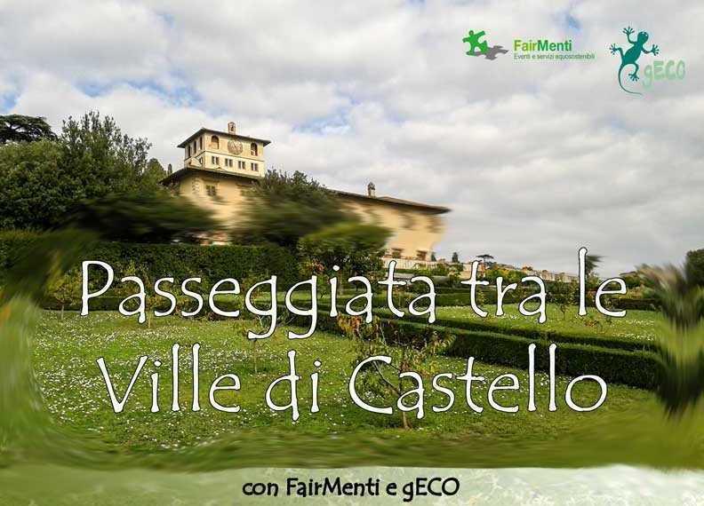 Passeggiata tra le Ville di Castello
